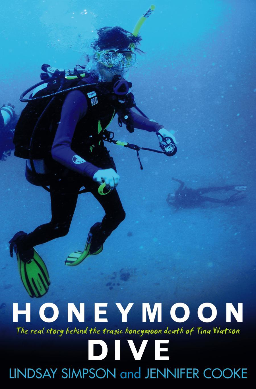 Honeymoon dive / Lindsay Simpson and Jennifer Cooke
