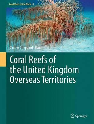 The status of coral reef assemblages in the Chagos Archipelago, with implications for protected area management and climate change